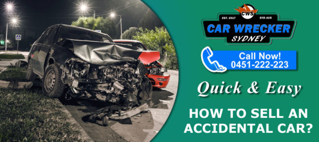 How to Sell an Accidental Car?